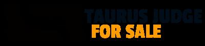 TAURUS JUDGE FOR SALE